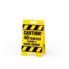 40. Sen Moment Caution Sign