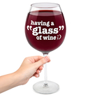 Gigantic Wine Glass- Having a Glass of Wine